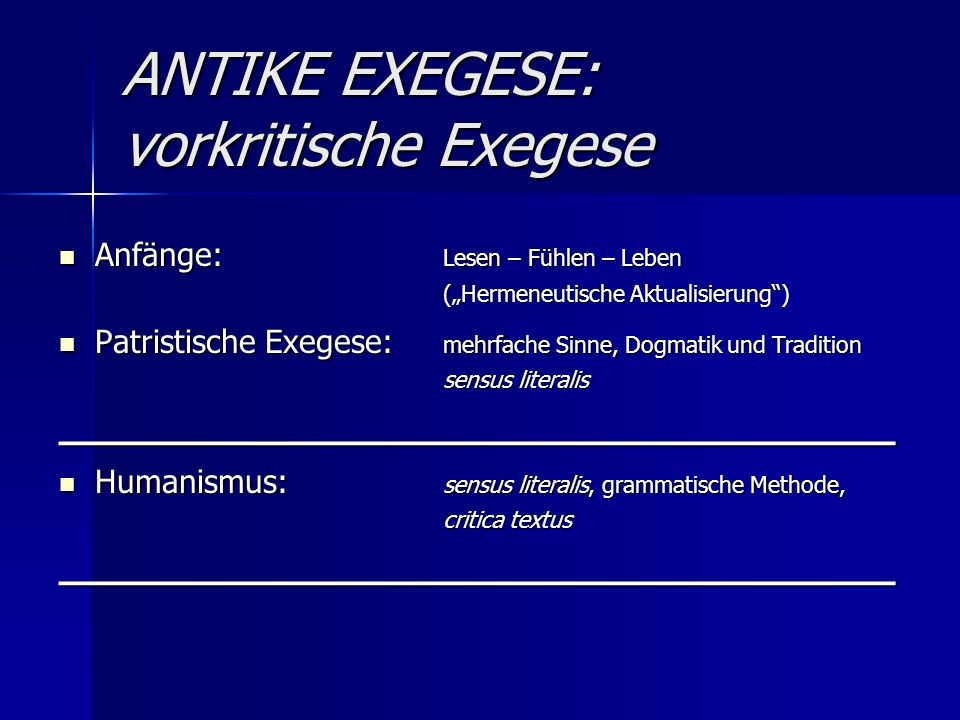 ANTIKE EXEGESE: vorkritische Exegese