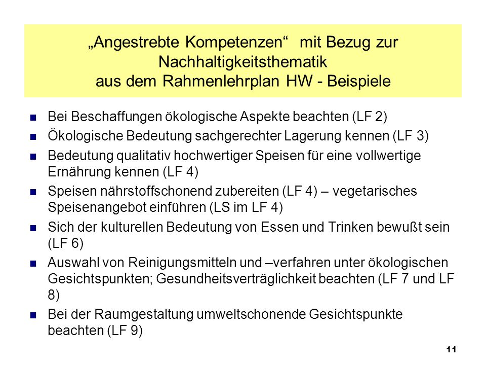 """""""Angestrebte Kompetenzen mit Bezug zur Nachhaltigkeitsthematik aus dem Rahmenlehrplan HW - Beispiele"""