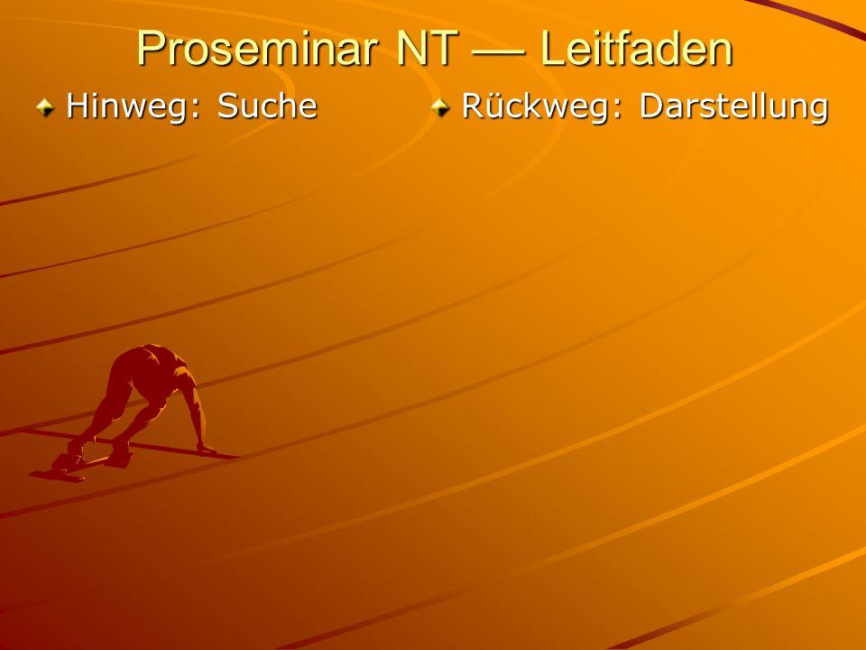 Proseminar NT –– Leitfaden