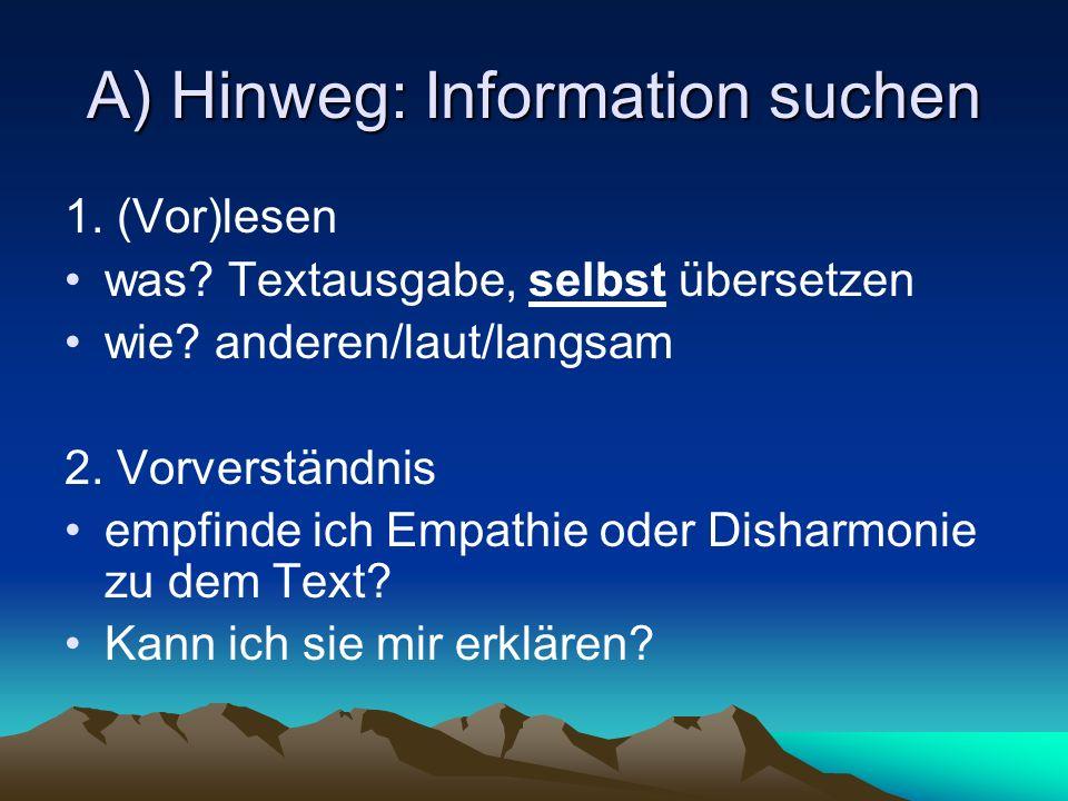 A) Hinweg: Information suchen