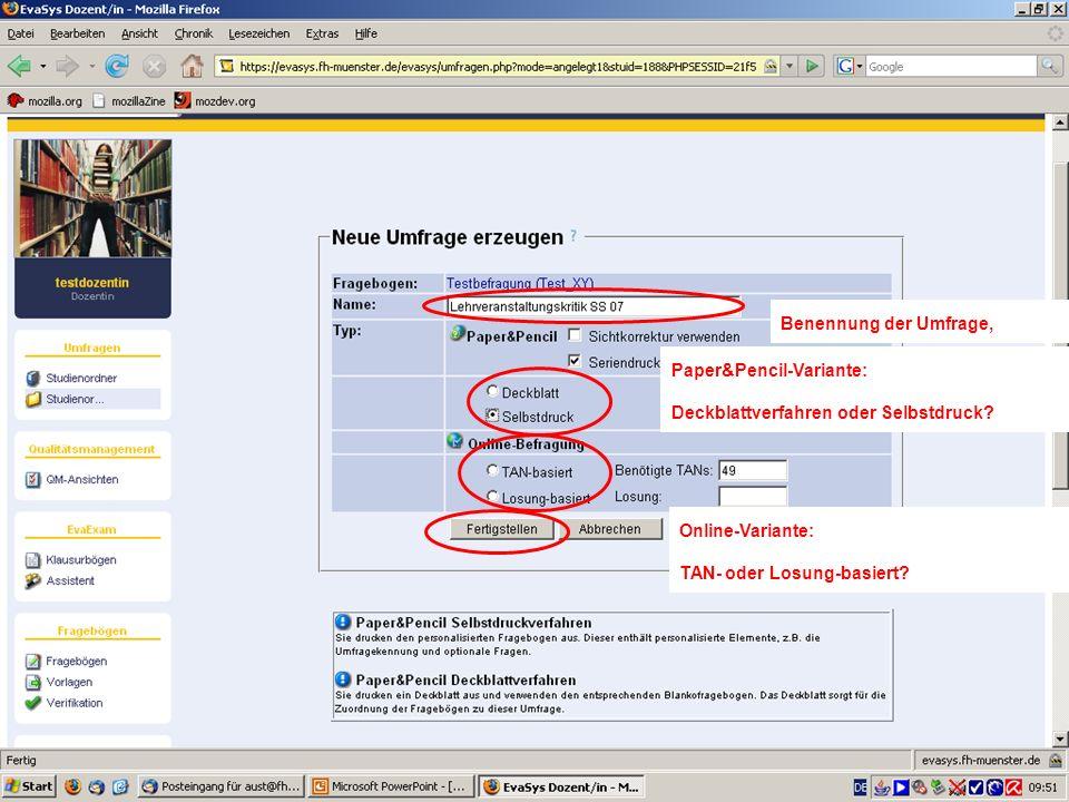 Benennung der Umfrage, Paper&Pencil-Variante: Deckblattverfahren oder Selbstdruck Online-Variante: