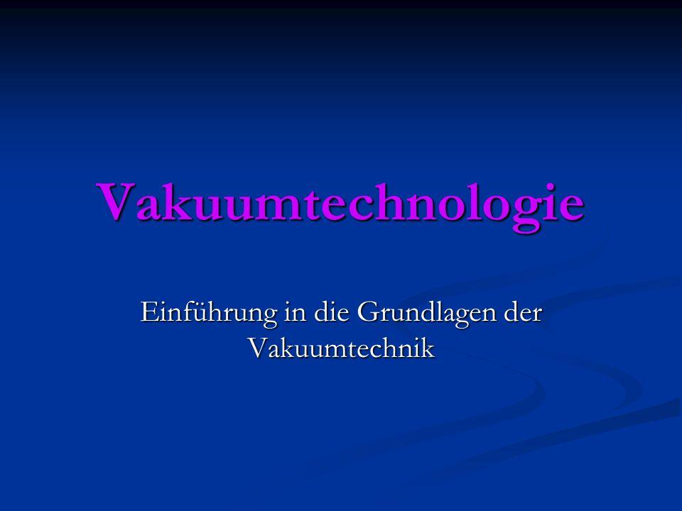Einführung in die Grundlagen der Vakuumtechnik