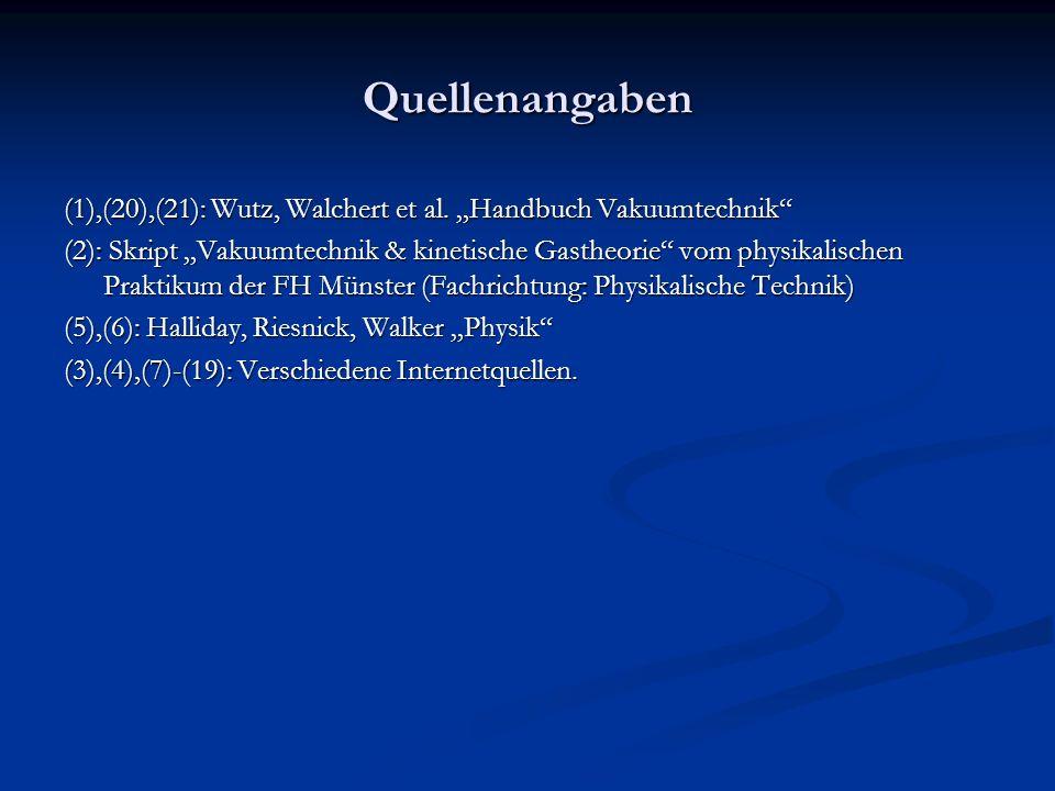 """Quellenangaben (1),(20),(21): Wutz, Walchert et al. """"Handbuch Vakuumtechnik"""