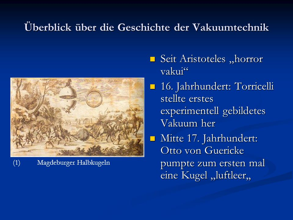 Überblick über die Geschichte der Vakuumtechnik