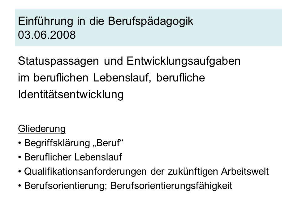 Einführung in die Berufspädagogik 03.06.2008