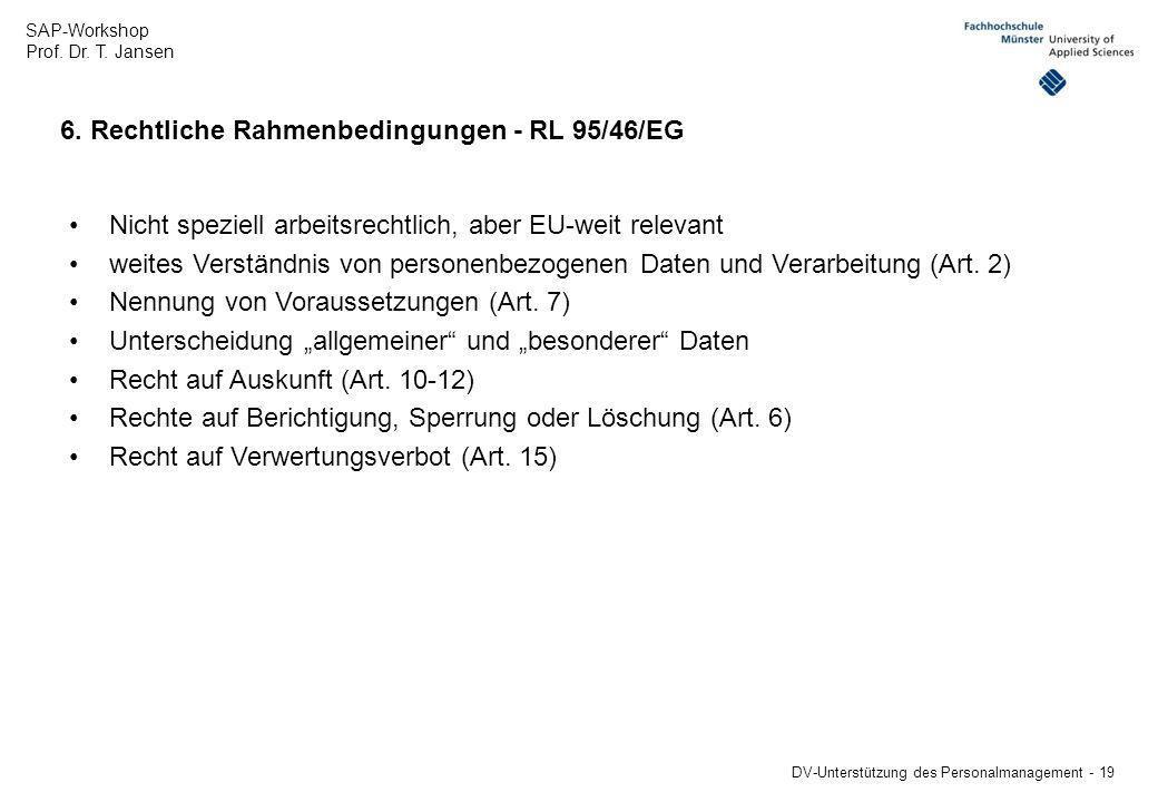 6. Rechtliche Rahmenbedingungen - RL 95/46/EG