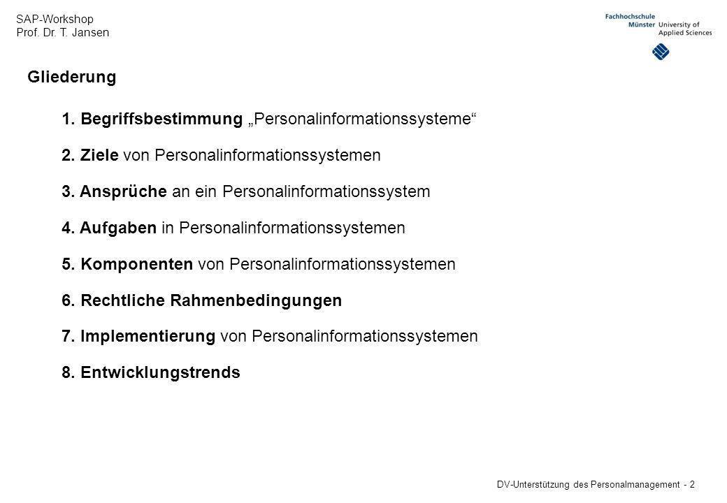 """Gliederung 1. Begriffsbestimmung """"Personalinformationssysteme 2. Ziele von Personalinformationssystemen."""