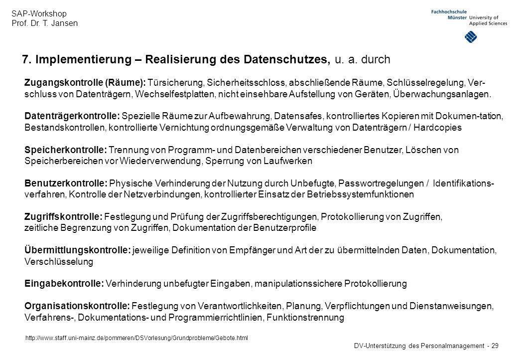 7. Implementierung – Realisierung des Datenschutzes, u. a. durch