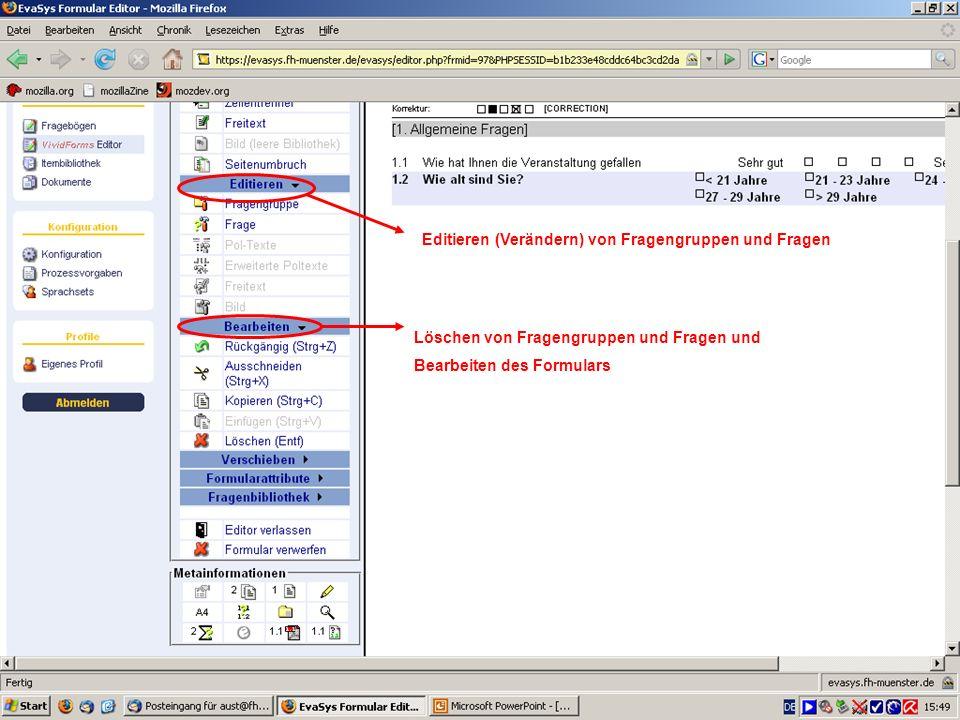 Editieren (Verändern) von Fragengruppen und Fragen