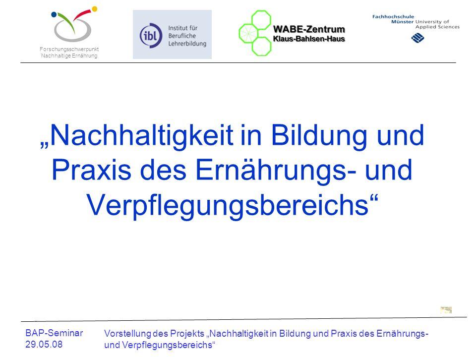 """""""Nachhaltigkeit in Bildung und Praxis des Ernährungs- und Verpflegungsbereichs"""
