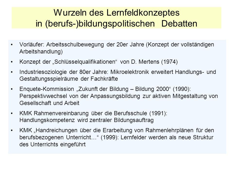 Wurzeln des Lernfeldkonzeptes in (berufs-)bildungspolitischen Debatten