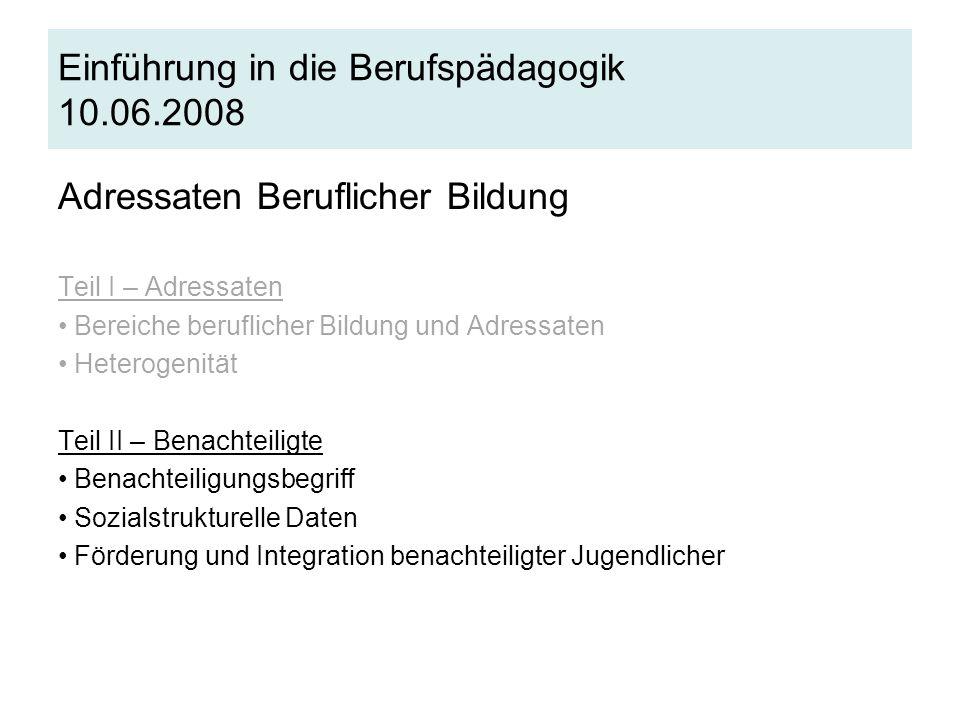 Einführung in die Berufspädagogik 10.06.2008
