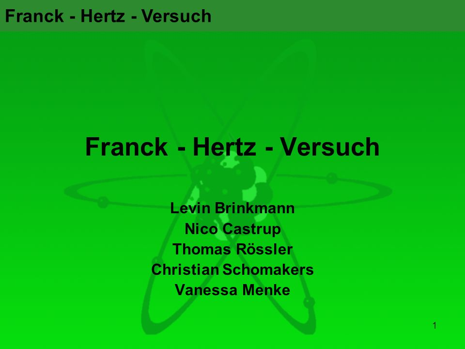 Franck - Hertz - Versuch