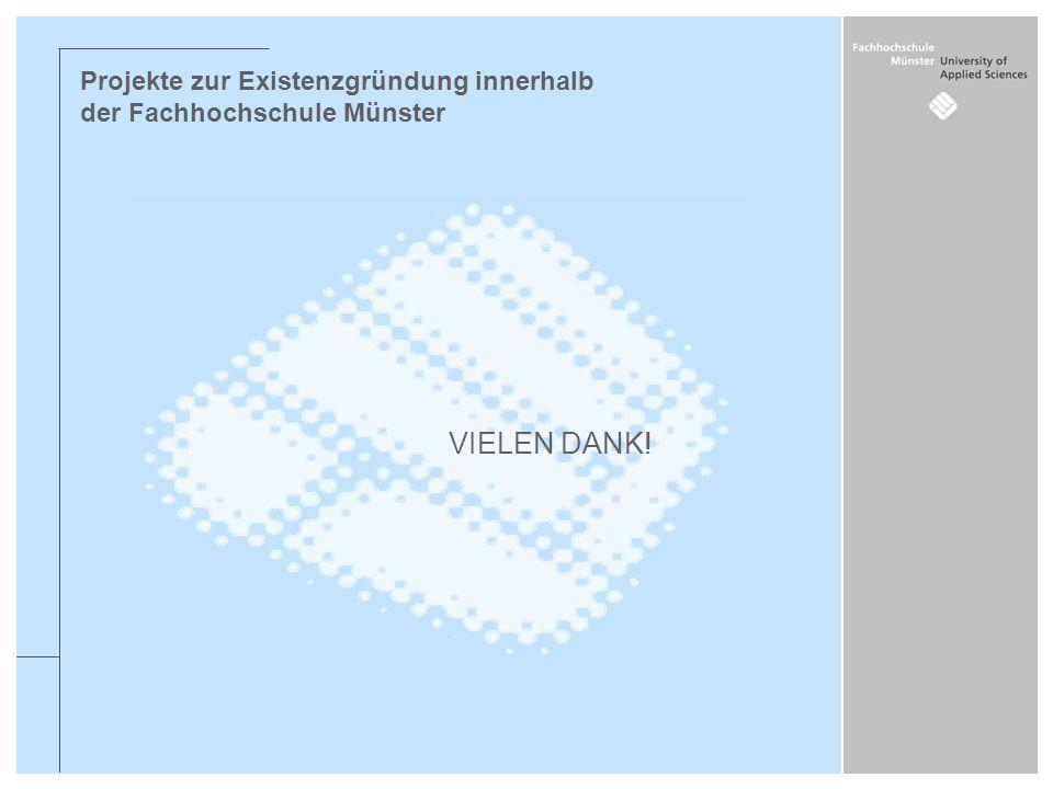 Projekte zur Existenzgründung innerhalb der Fachhochschule Münster