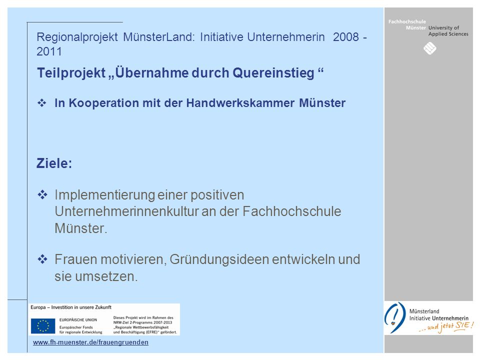 Regionalprojekt MünsterLand: Initiative Unternehmerin 2008 - 2011