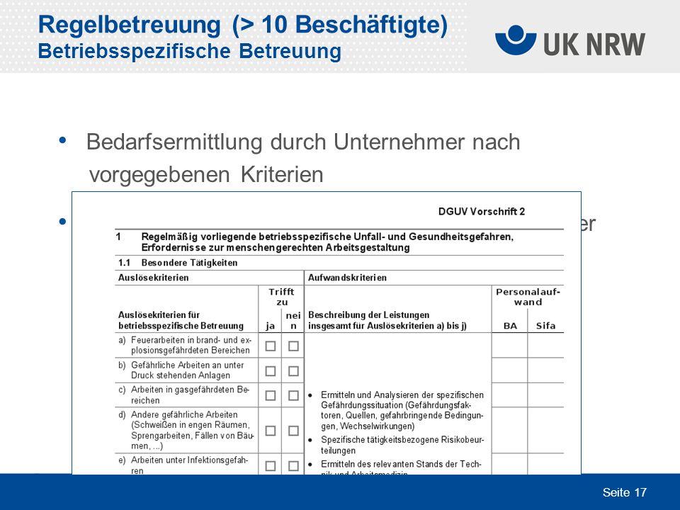 Regelbetreuung (> 10 Beschäftigte) Betriebsspezifische Betreuung