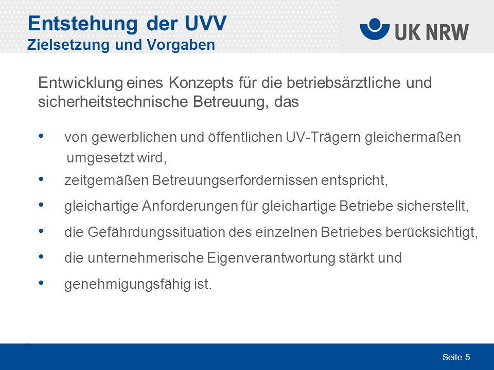 Entstehung der UVV Zielsetzung und Vorgaben