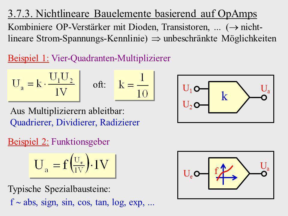 k 3.7.3. Nichtlineare Bauelemente basierend auf OpAmps