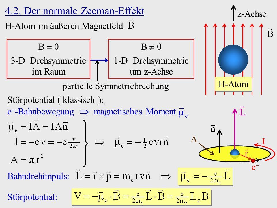 4.2. Der normale Zeeman-Effekt