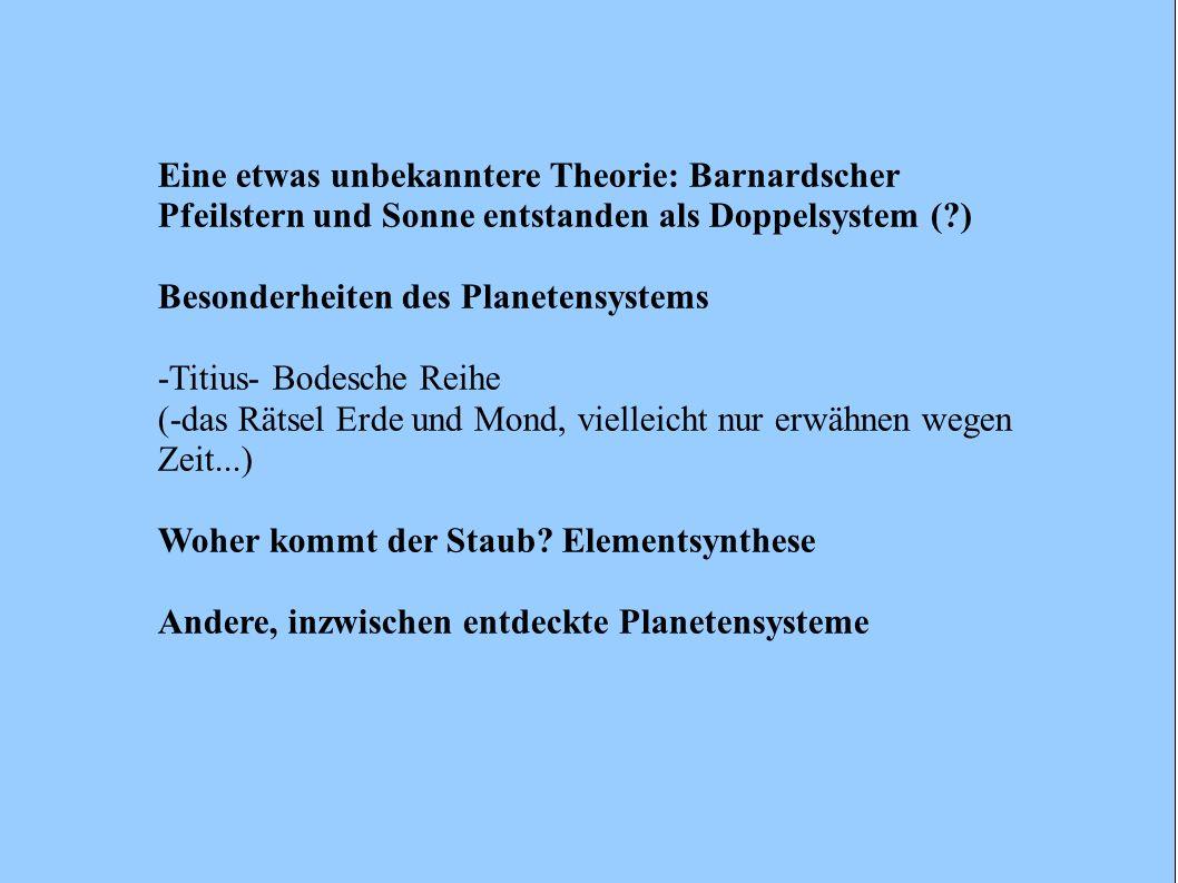 Eine etwas unbekanntere Theorie: Barnardscher Pfeilstern und Sonne entstanden als Doppelsystem ( )