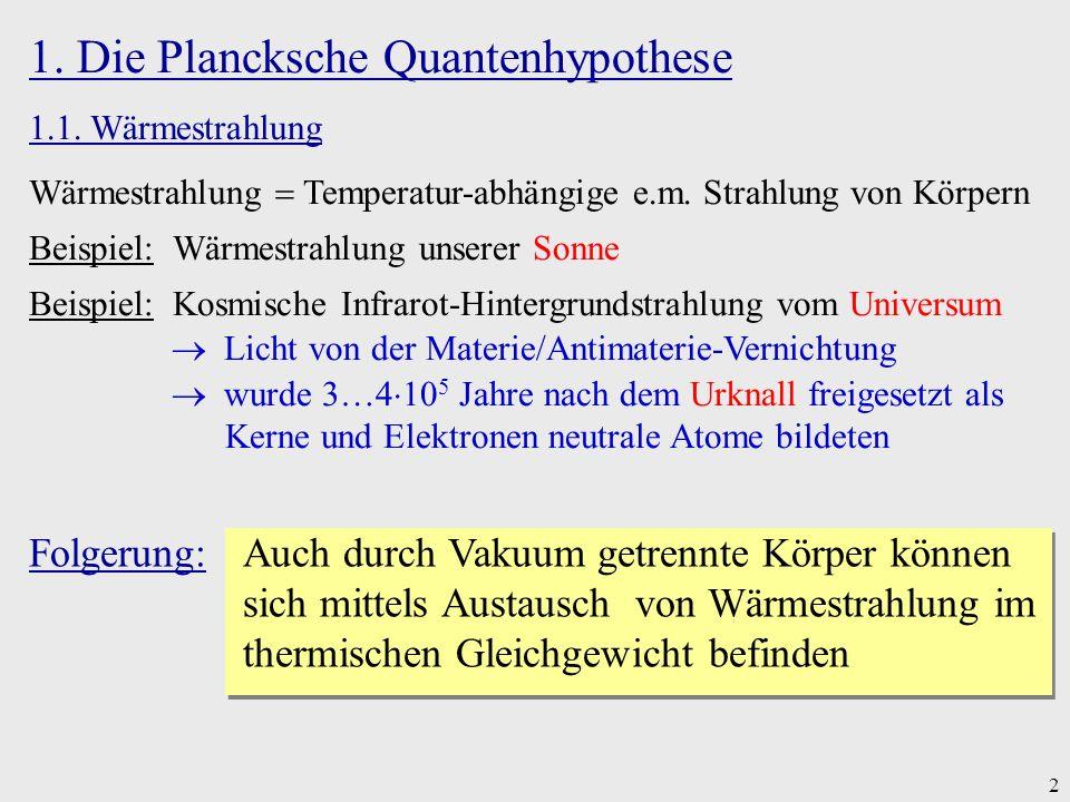 1. Die Plancksche Quantenhypothese