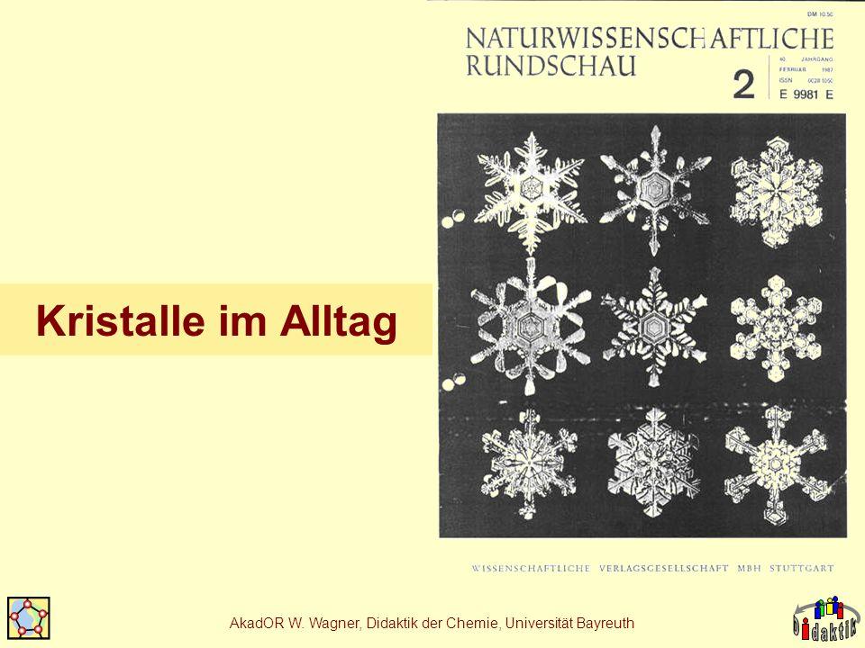AkadOR W. Wagner, Didaktik der Chemie, Universität Bayreuth