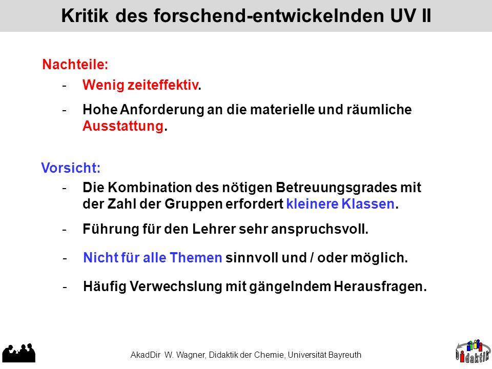 Kritik des forschend-entwickelnden UV II