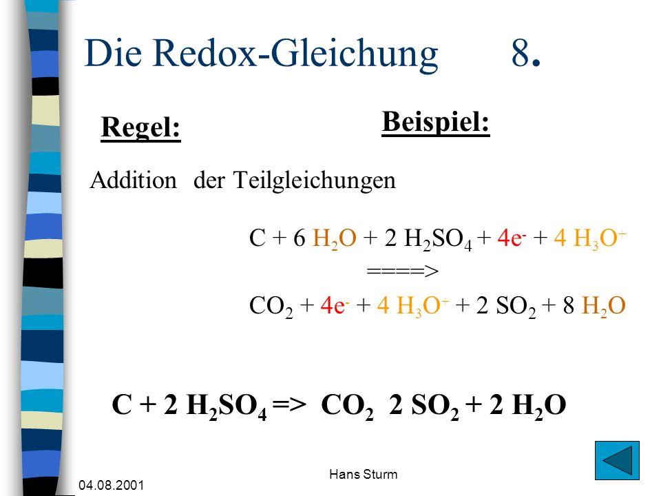 Die Redox-Gleichung 8. Beispiel: Regel: