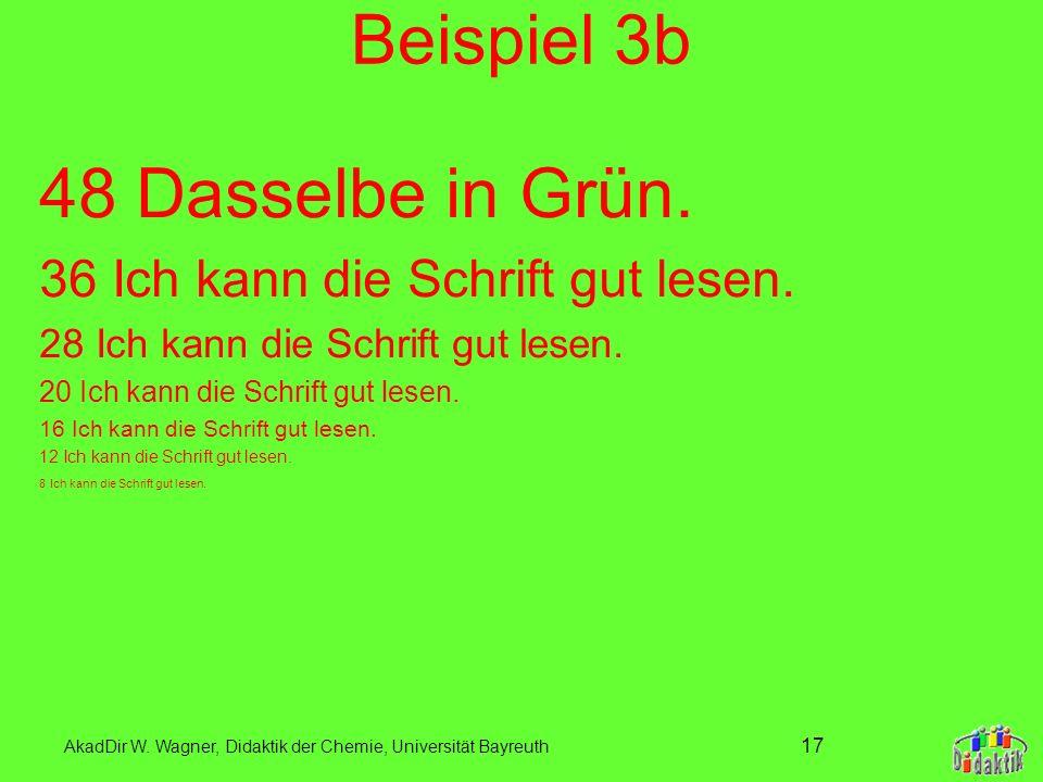 Beispiel 3b 48 Dasselbe in Grün. 36 Ich kann die Schrift gut lesen.