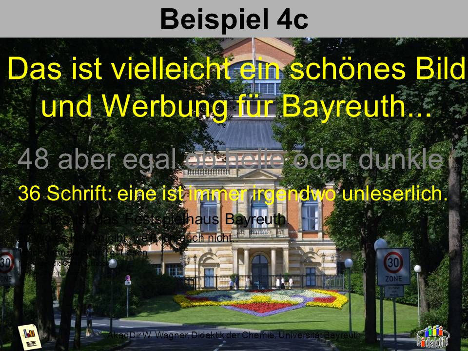 Das ist vielleicht ein schönes Bild und Werbung für Bayreuth...