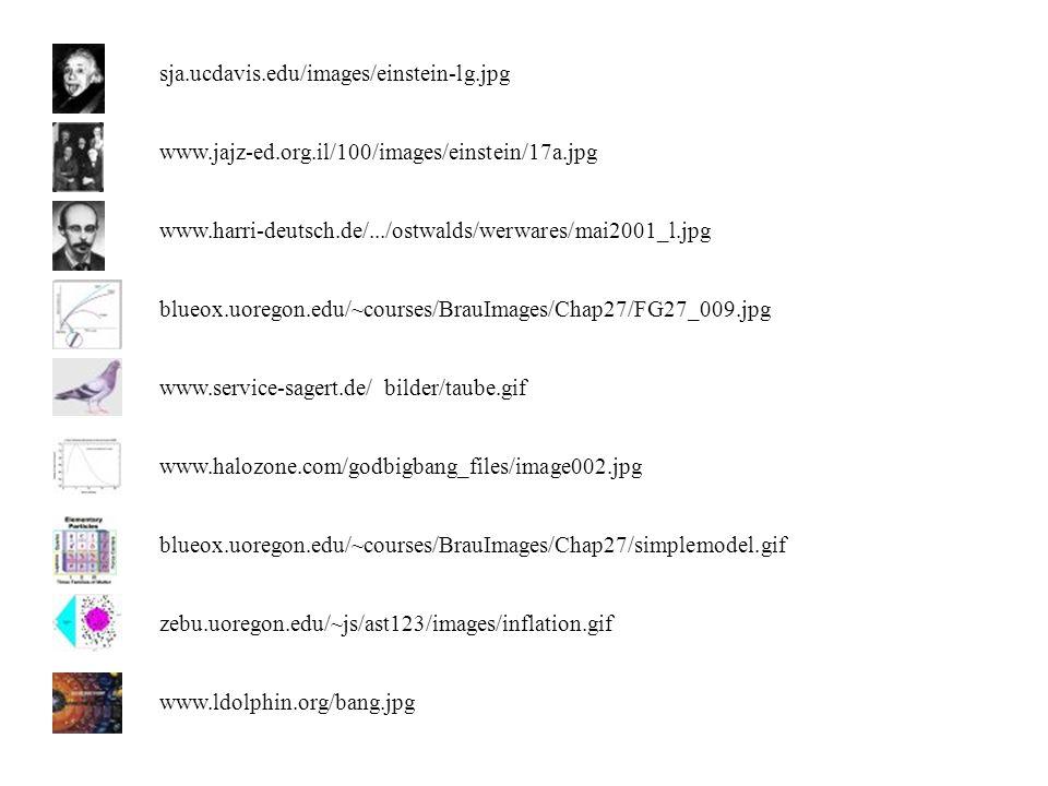 sja.ucdavis.edu/images/einstein-lg.jpg www.jajz-ed.org.il/100/images/einstein/17a.jpg. www.harri-deutsch.de/.../ostwalds/werwares/mai2001_l.jpg.