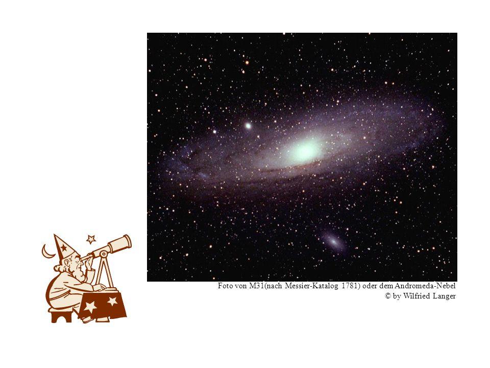 Foto von M31(nach Messier-Katalog 1781) oder dem Andromeda-Nebel