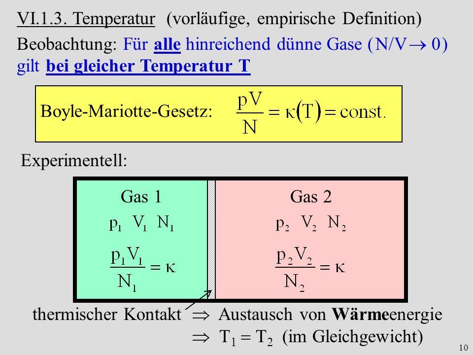 VI.1.3. Temperatur (vorläufige, empirische Definition)
