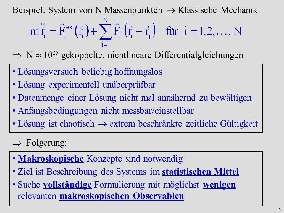 Beispiel: System von N Massenpunkten  Klassische Mechanik