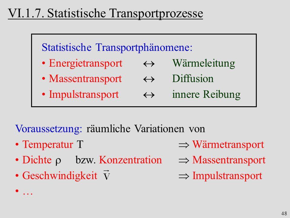 VI.1.7. Statistische Transportprozesse