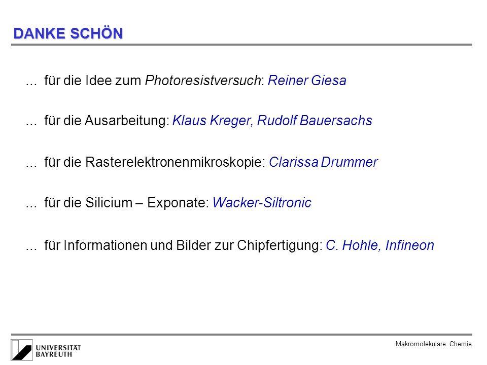 DANKE SCHÖN ... für die Idee zum Photoresistversuch: Reiner Giesa