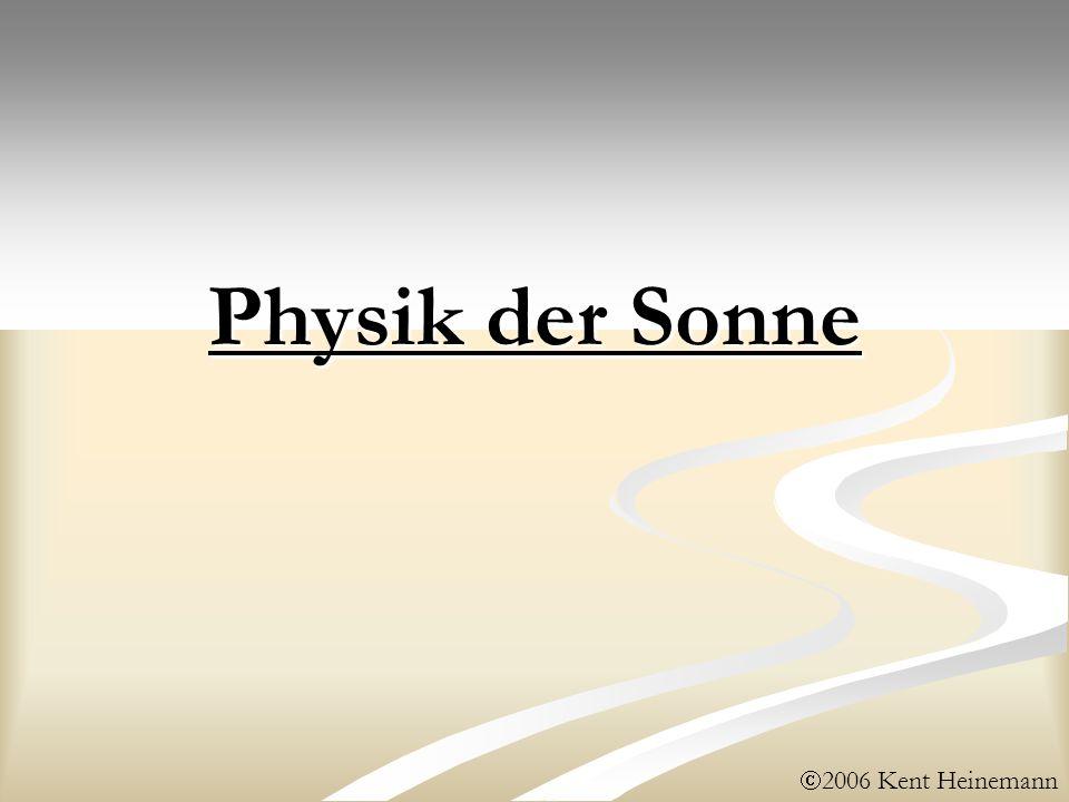Physik der Sonne 2006 Kent Heinemann