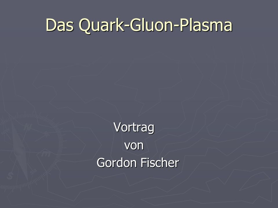 Das Quark-Gluon-Plasma