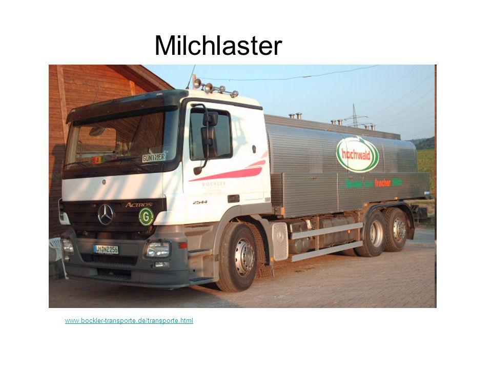 Milchlaster www.bockler-transporte.de/transporte.html