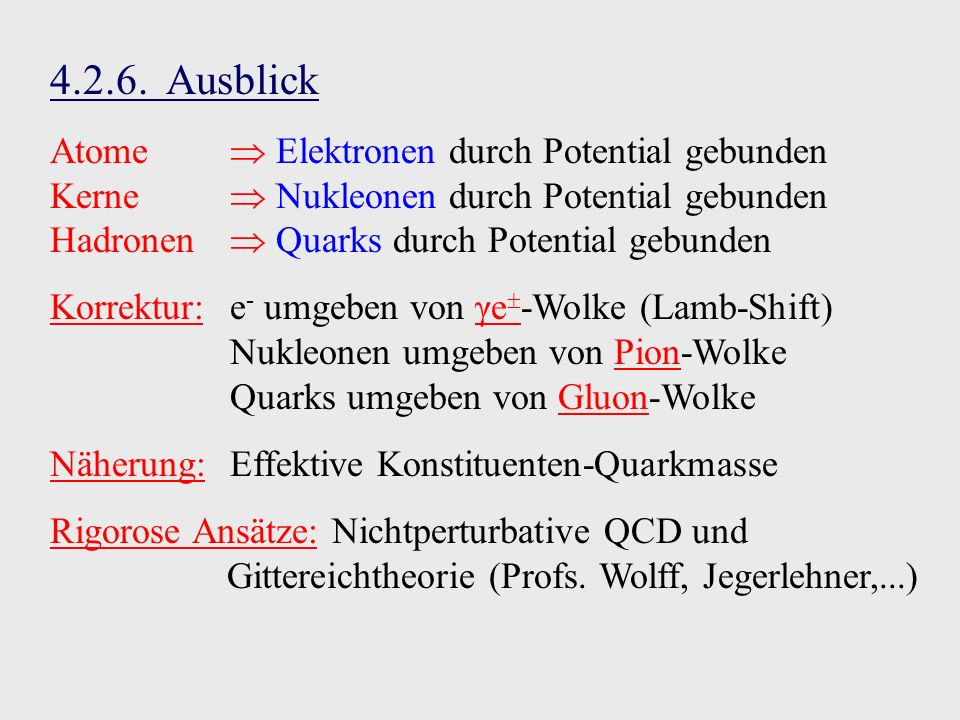 4.2.6. Ausblick Atome  Elektronen durch Potential gebunden