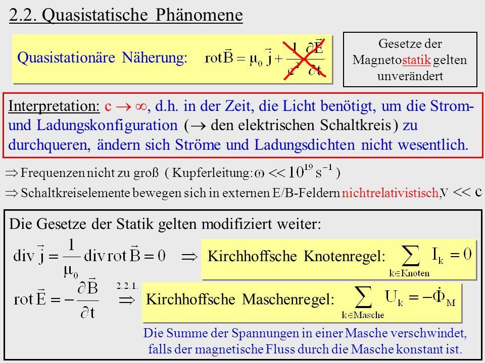 2.2. Quasistatische Phänomene