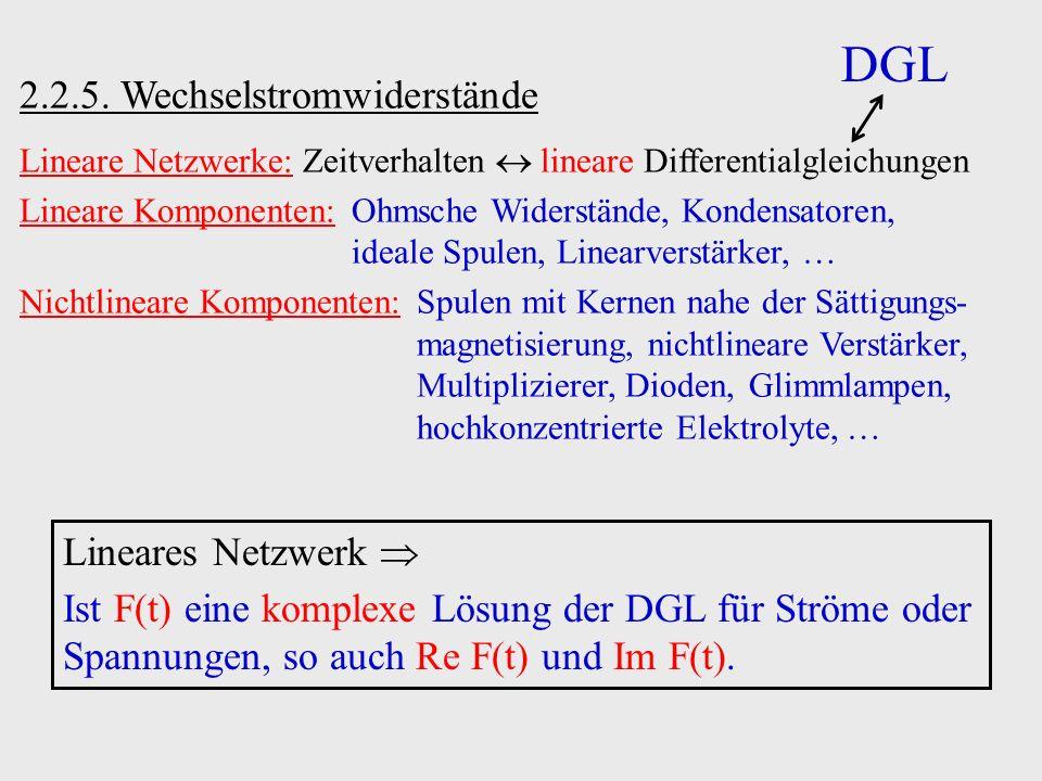 DGL 2.2.5. Wechselstromwiderstände Lineares Netzwerk 
