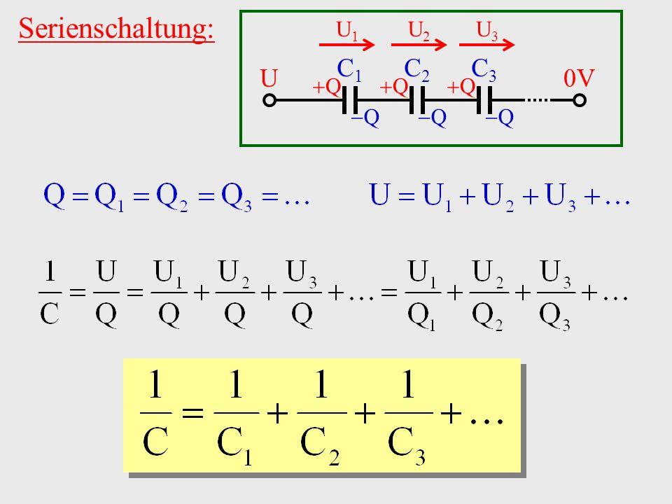 Serienschaltung: U1 C1 C2 C3 U 0V Q Q U2 U3