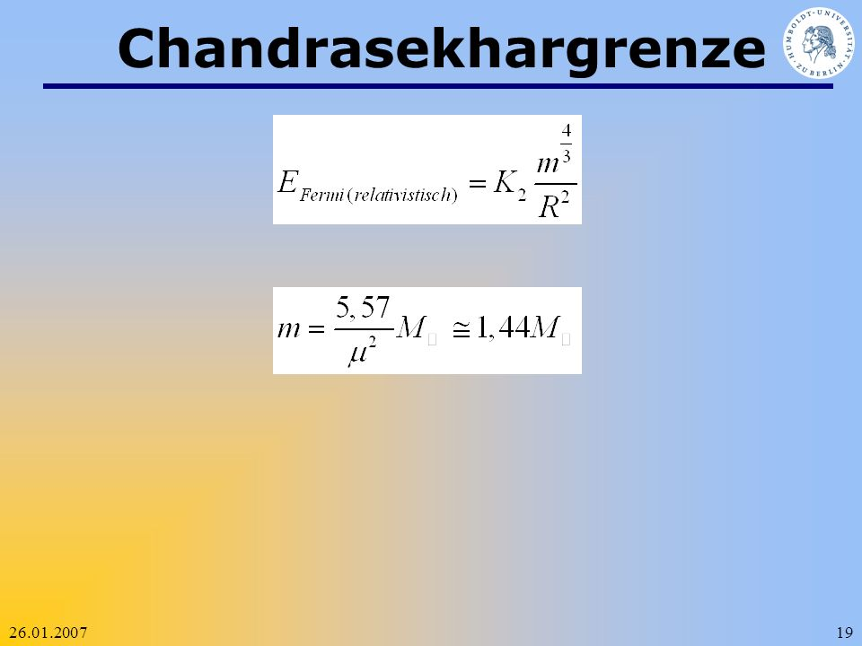 Chandrasekhargrenze 26.01.2007