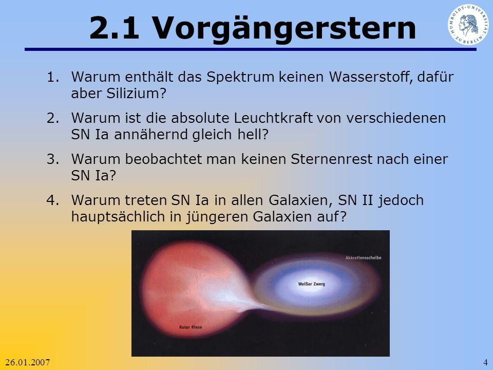 2.1 Vorgängerstern Warum enthält das Spektrum keinen Wasserstoff, dafür aber Silizium