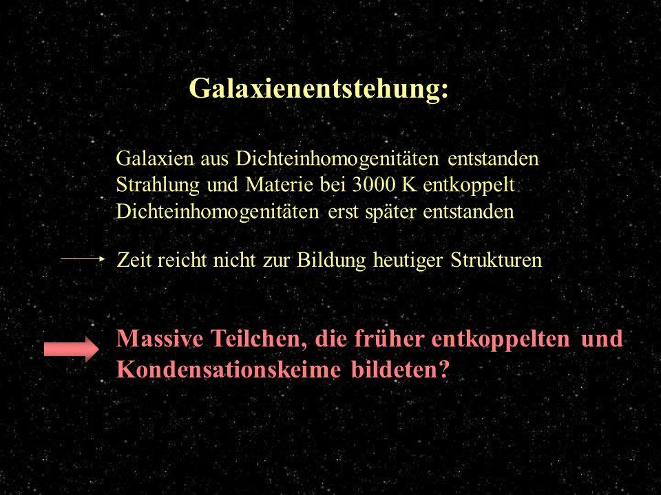 Galaxienentstehung Galaxienentstehung: