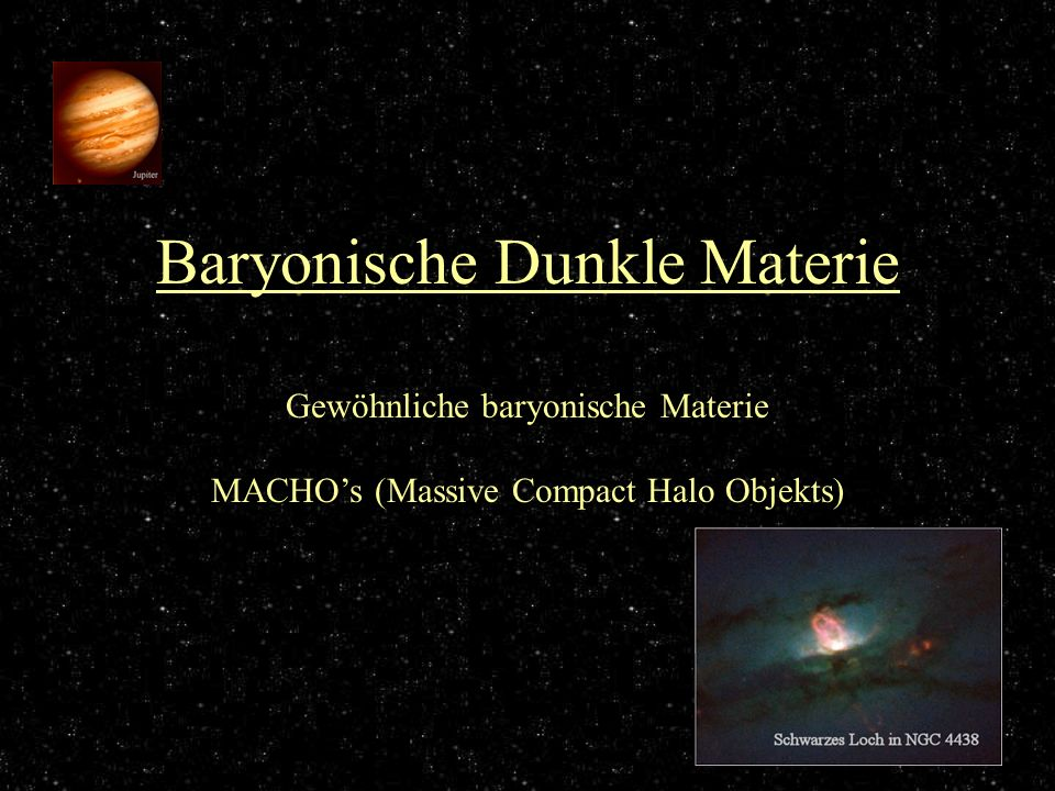 Baryonische Dunkle Materie