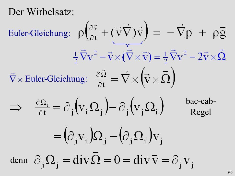 Der Wirbelsatz: Euler-Gleichung: Euler-Gleichung: bac-cab-Regel denn