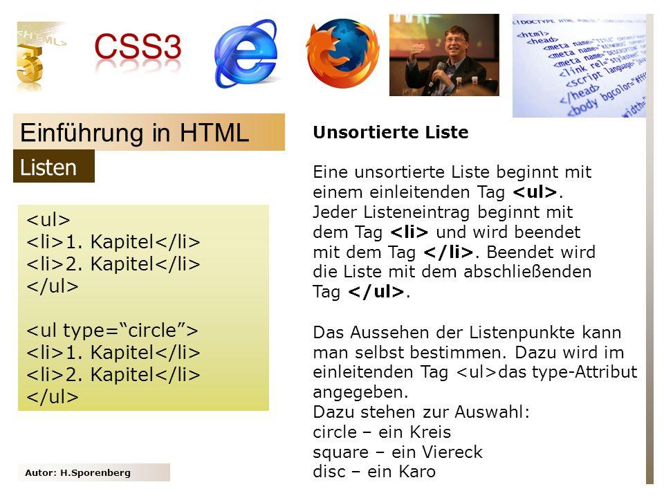 Einführung in HTML Listen <ul> <li>1. Kapitel</li>