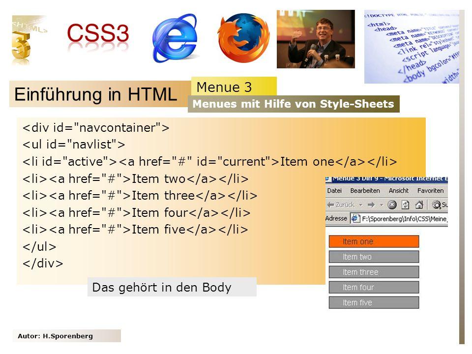 Einführung in HTML Menue 3 <div id= navcontainer >